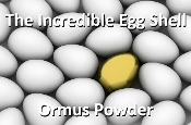 The Incredible Egg Shell Ormus Powder