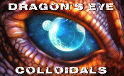 Dragon's Eye Colloidals