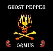 Ghost Pepper Ormus