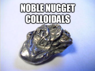 Noble Nugget Colloidals
