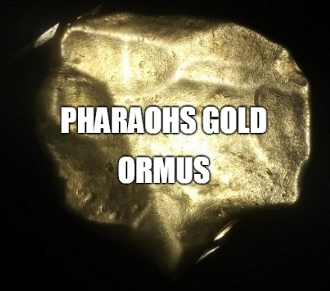 Pharaohs Gold Ormus